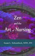Zen & the Art of Nursing